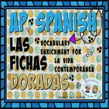 No Prep! AP Spanish Vocabulary Enrichment and Retention La Vida Contemporánea