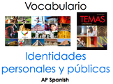 AP Spanish Vocabulary Practice for Temas: Las identidades personales y públicas