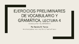 APs Spanish: Reading 4, Vocabulary and Grammar Preliminary