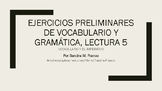 APs Spanish: Reading 5,  Vocabulary and Grammar Preliminar