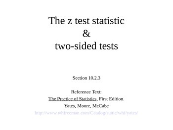 AP Statistics 10.2.3: The z Test Statistic & Two-sided Tests