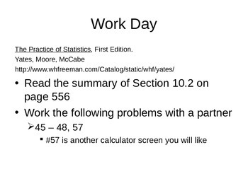 AP Statistics 10.2.4: Workday- Section 10.2