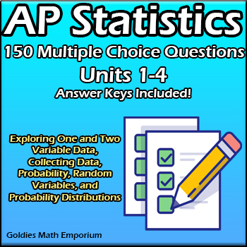 AP Statistics - 108 Multiple Choice Questions - Units 1-6