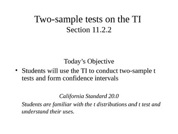 AP Statistics 11.2.2: Two-sample tests on the TI