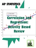 AP Statistics- Activity-Based Review: Correlation and Regression