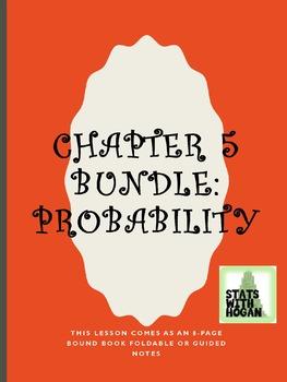AP Statistics- Chapter 5 Bundle: Probability