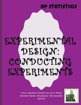 AP Statistics- Conducting Experiments