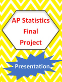 AP Statistics Final Project Presentation
