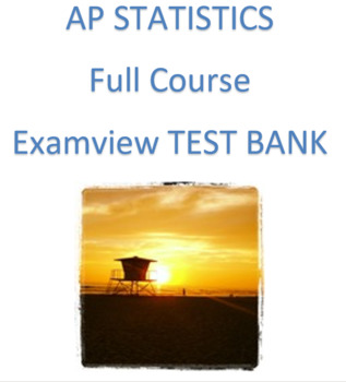 AP Statistics- Full Course of Test Banks (Examview)