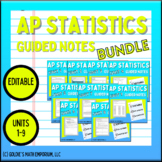 AP Statistics: Guided Notes Units 1 - 9