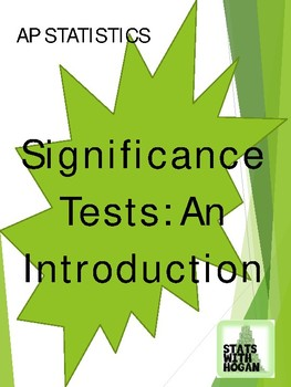 AP Statistics-Introduction to Significance Tests (Lesson only)