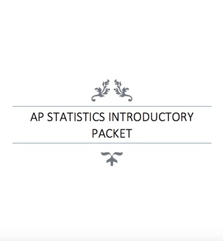 AP Statistics Introductory Packet