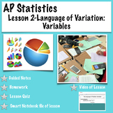 AP Statistics.  Lesson 2- Language of Variation: Variables(with video of lesson)