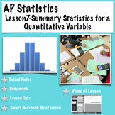 AP Statistics. Lesson 7-Summary Statistics for a Quantitative Variable (video)