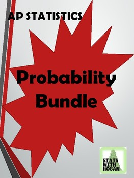 AP Statistics - Probability Bundle (Growing Bundle)