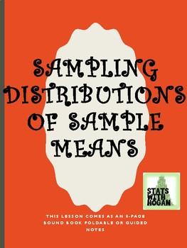 AP Statistics - Sampling Distributions for Sample Means