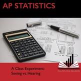 """AP Statistics Stats: """"A Class Experiment"""""""