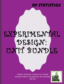 AP Statistics- Unit 1 Bundled: Experimental Design (Growing Bundle)