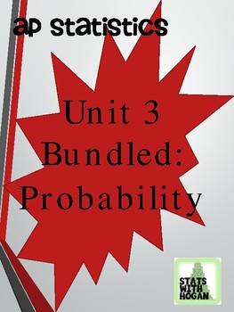 AP Statistics - Unit 3 Bundled: Probability (Growing Bundle)