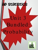 AP Statistics - Unit 3 Bundled: Probability (Growing Bundle)