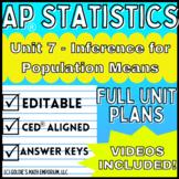 AP Statistics - Unit 7 - Inference for Quantitative Data: Means - Unit Plans