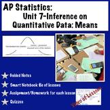 AP Statistics Unit 7: Inference on Quantitative Data: Mean