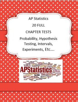 AP Stats Statistics 20 Different Chapter Tests