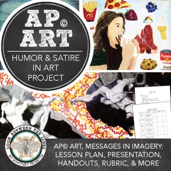 AP Studio Art or Advanced Visual Art: Humor and Satire in Art, Current Issues