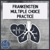 AP Lit Style Multiple Choice Practice for Frankenstein