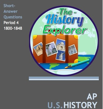 AP U.S. History Period 4 Short-Answer Questions