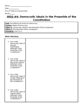 AP US Government Khan Academy Video Worksheet #4 Preamble to the Constitution