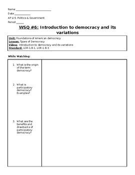 AP US Government Khan Academy Video Worksheet #5 Intro to Democracy