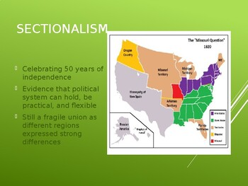 AP US History (APUSH) Chapter 9 PowerPoint:  Sectionalism