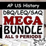 AP US History / APUSH DBQ, LEQ, & SAQ Super Pack - All 9 P