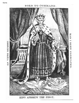 AP US History / APUSH - Period 4 - King Andrew Jackson - Political Cartoon