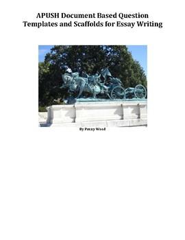 AP US History DBQ Essay Templates and Scaffolds