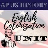 AP US History English Colonization Unit