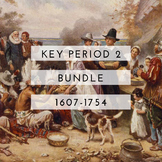 AP US History Key Period 2 Bundle