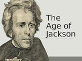 AP US History Key Period 4: Age of Jackson