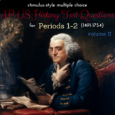 AP US History More Stimulus-Style Questions for Periods 1-