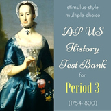 AP US History New-Style Test Bank for Period 3