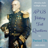 AP US History New Style Test Bank for Period 7, Part I