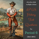 AP US History New-style Test Bank for Period 6