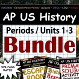 AP US History - Complete Periods 1-3 / Units 1-3 Pack - Go