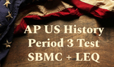 AP US History Period 3 Test