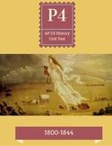 AP US History Period 4 unit test (1800-1844)