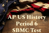 AP US History Period 6 Stimulus Based Multiple Choice Test