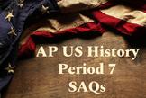 AP US History Period 7 Short Answer Questions (SAQ)