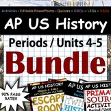 AP US History - Complete Periods 4-5 / Units 4-5 Pack - Go