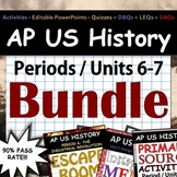 AP US History - Complete Periods 6-7 / Units 6-7 Pack - Google Drive (APUSH)